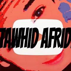 TAWHID AFRIDI Net Worth