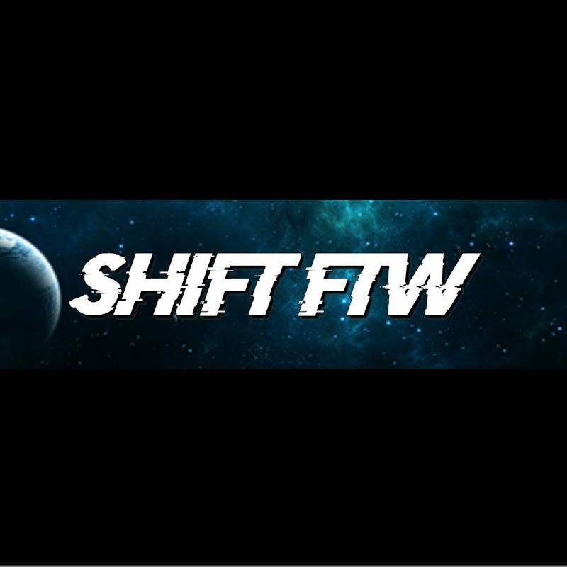 ShiFT FTW