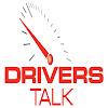 Drivers Talk