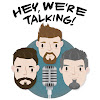 Hey We're Talking! Podcast