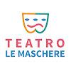 Teatro Le Maschere