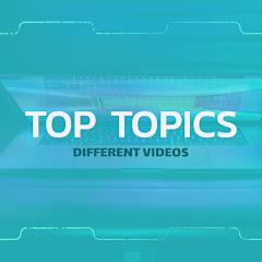 TOP Topics