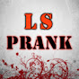 LS Prank