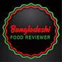 Bangladeshi Food Review