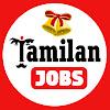 Tamilan jobs
