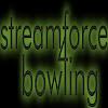 StreamForce4Bowling
