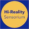 Hi-Reality Sensorium