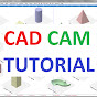 CAD CAM TUTORIAL