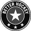 Better Hockey