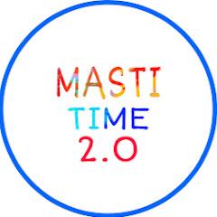 MASTI TIME 2.0 Net Worth