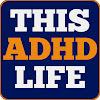 This ADHD Life