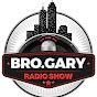 BRO GARY RADIO