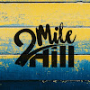 2 Mile Hill