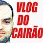 Vlog do Cairão \o/ \o/