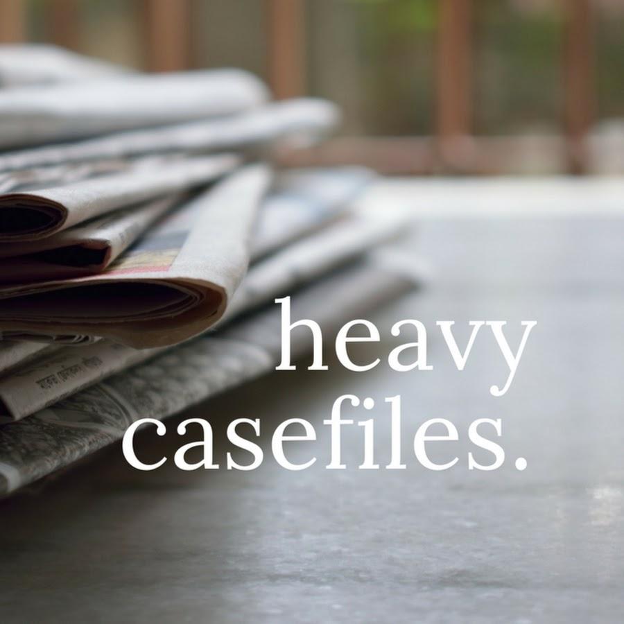 Heavy Casefiles