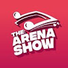 The Arena Show