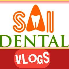 Sai dental vlogs