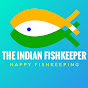 The Indian Fishkeeper