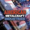 American Metalcraft Industries