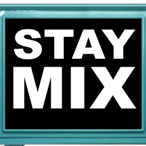 Stay Mix