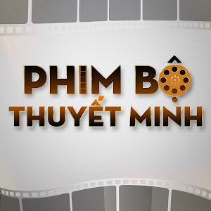 Phim Bộ Thuyết Minh