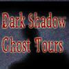 Dark Shadow Ghost Tours
