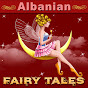 Albanian Fairy Tales