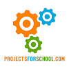 ProjectsforSchool.com