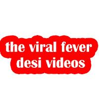 the viral fever desi videos