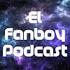 El Fanboy