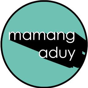 MAMANG ADUY