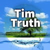 Tim Truth