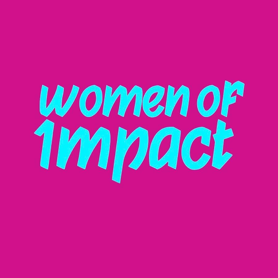 Women of Impact - YouTube