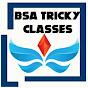 BSA Tricky Classes