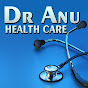 Dr. Anu || Health Care