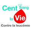 Cent pour Sang la Vie - Contre la leucémie