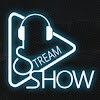 Stream Show