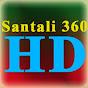 Santali 360 HD