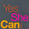 Yes She Can Inc