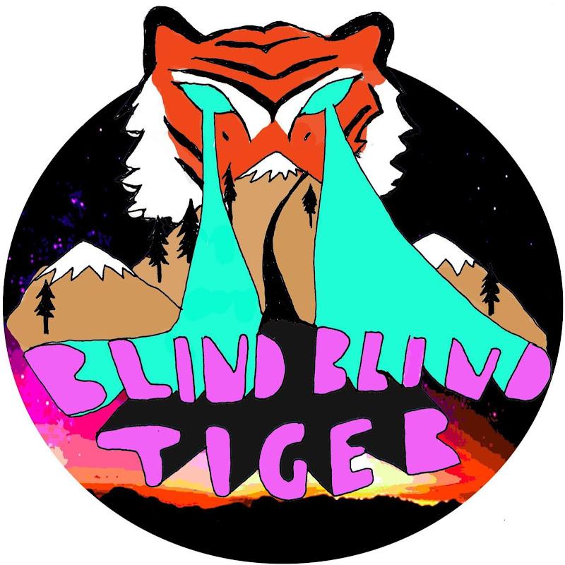 Blind Blind Tiger