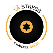 Xả stress Thư giãn