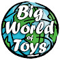 Big World of Toys