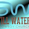 Still Waters Cowboy Church