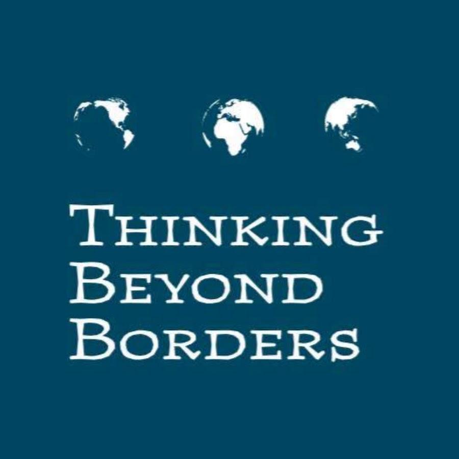 Thinking Beyond Borders - YouTube