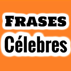 Frases De Personajes Celebres Youtube Stats Channel