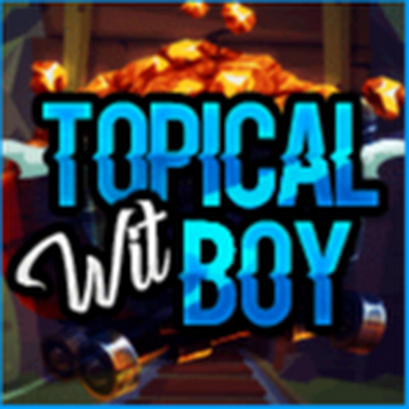 Topicalwitboy