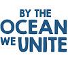 By the Ocean we Unite