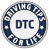DTC Driving Tips for Life