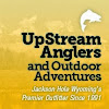 UpStream Anglers and Outdoor Adventures
