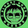 Bloody Good Horror
